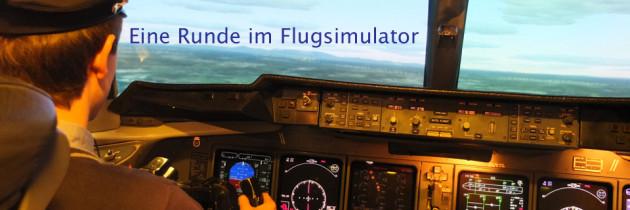 Behind the scenes: Eine Runde im Flugsimulator
